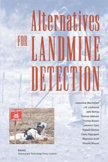 Alternatives for Landmine Detection - Benjamin S. Lambeth