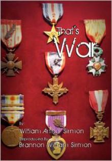 That's War - William Arthur Sirmon