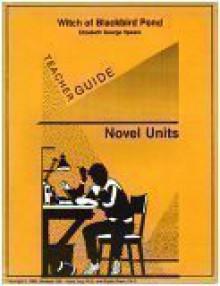 Witch of Blackbird Pond - Teacher Guide by Novel Units, Inc. - Novel Units