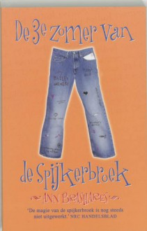 De 3e zomer van de spijkerbroek - Ann Brashares, Esther Ottens