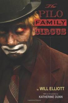 The Pilo Family Circus - Will Elliott