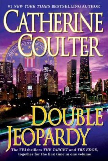 Double Jeopardy (An FBI Thriller) - Catherine Coulter
