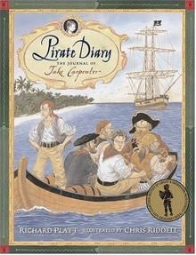 Pirate Diary: The Journal of Jake Carpenter - Richard Platt