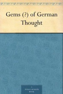 Gems (?) of German Thought - William Archer