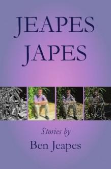 Jeapes Japes - Ben Jeapes