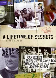 A Lifetime of Secrets: A PostSecret Book - Frank Warren