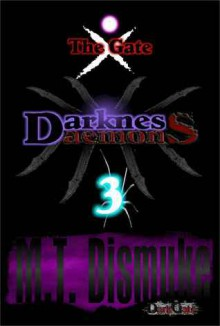 Darkness & Daemons: The Gate - M.T. Dismuke