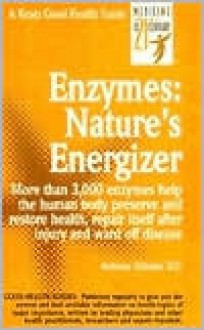 Enzymes: Nature's Energizers - Anthony J. Cichoke