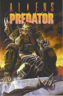 Aliens Vs. Predator - Randy Stradley