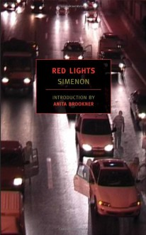 Red Lights - Georges Simenon, Norman Denny, Anita Brookner