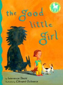 The Good Little Girl - Lawrence David, Clément Oubrerie