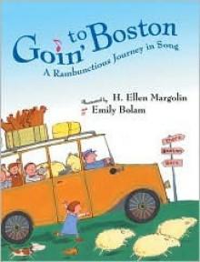 Goin' to Boston - H. Ellen Margolin, Emily Bolam