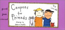 Coupons for Friends - Rebecca Doughty