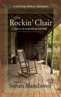 The Rockin' Chair - Steven Manchester