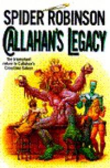 Callahan's Legacy - Spider Robinson