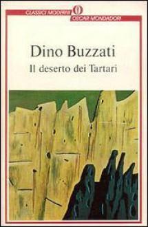 Il deserto dei Tartari - Dino Buzzati, A. Garancini Costanzo