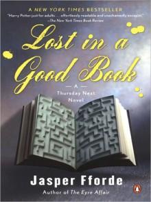 Lost in a Good Book - Jasper Fforde, Emily Gray