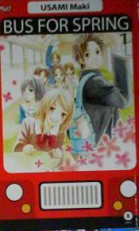 Bus For Spring (1 - 4) - Maki Usami