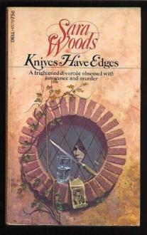Knives have edges (A Rinehart suspense novel) - Sara Woods