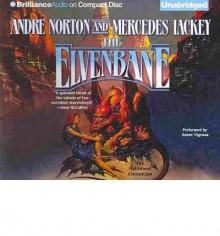 The Elvenbane - Andre Norton, Mercedes Lackey, Aasne Vigesaa