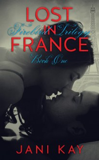 Lost in France - Jani Kay