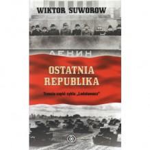 Ostatnia republika - Виктор Суворов