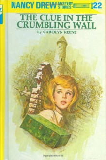 The Clue in the Crumbling Wall - Mildred Benson, Carolyn Keene