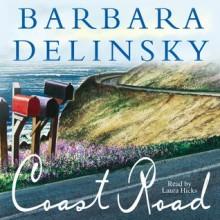 Coast Road (Audio) - Barbara Delinsky, Howard McGillin, Laura Hicks