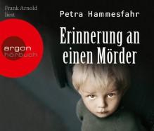Erinnerung an einen Mörder - Petra Hammesfahr