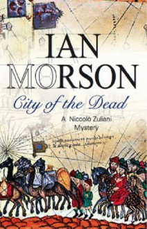 City of the Dead - Ian Morson