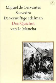 De vernuftige edelman Don Quichot van La Mancha (Gouden Reeks) - Barber van de Pol, Gustave Doré, Miguel de Cervantes Saavedra