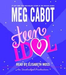 Teen Idol - Elisabeth Moss,Meg Cabot