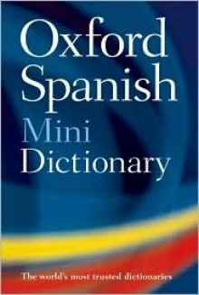 Oxford Spanish Minidictionary - Oxford University Press