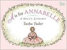 A is for Annabelle - Tasha Tudor