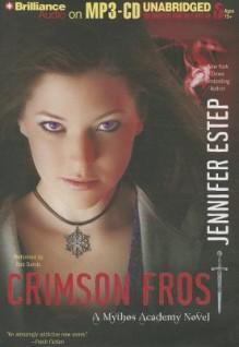Crimson Frost - Jennifer Estep, Tara Sands