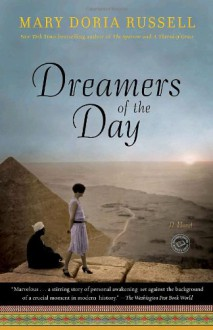 Dreamers of the Day: A Novel - Mary Doria Russell