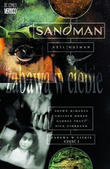 Sandman, Tom 8: Zabawa w ciebie - Neil Gaiman,George Pratt,Dick Giordano,Shawn McManus,Paulina Braiter,Colleen Doran