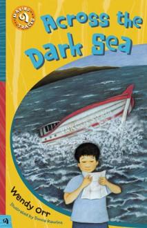 Across the Dark Sea - Wendy Orr, Donna Rawlins