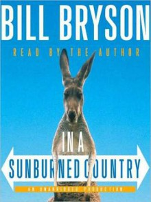 In a Sunburned Country (Audio) - Bill Bryson