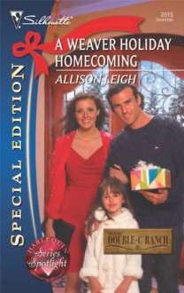 Weaver Holiday Homecoming - Allison Leigh