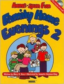 Home-Spun Fun - Mary H. Ross, Jennette Guymon-King, Guymon-King