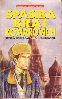 Spasiba Brat Komarovich - Helvy Tiana Rosa