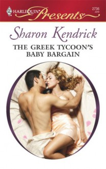 The Greek Tycoon's Baby Bargain - Sharon Kendrick