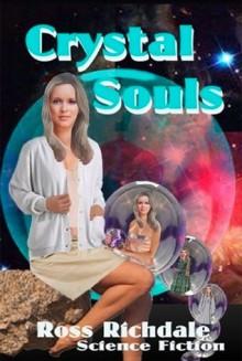 Crystal Souls - Ross Richdale