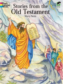 Stories from the Old Testament - Marty Noble