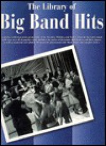 Liberary of Big Band Hits (Library of Series) - Ronny S. Schiff