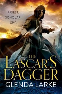 The Lascar's Dagger: Book 1 of The Forsaken Lands - Glenda Larke