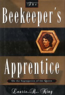 The Beekeeper's Apprentice - Laurie R. King