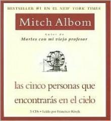 Las cinco personas que encontrars en el cielo (The Five People You Meet in Heaven) - Mitch Albom