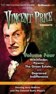 Vincent Price Presents, Volume 4 - M.J. Elliott, Jerry Robbins, The Colonial Radio Players